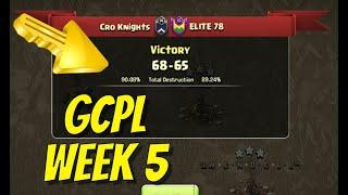 GCPL   Cro Knights vs Elite 78   Week 5   Clash of Clans