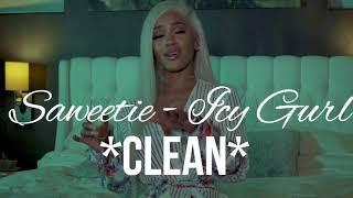 Saweetie - Icy Gurl (Clean)