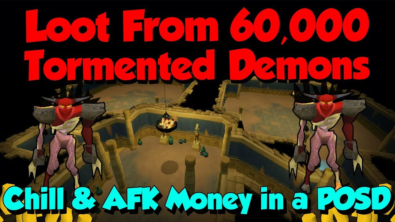 Loot from 60,000 Tormented Demons & Guide! [Runescape 3] 500 Hours - AFK GP!