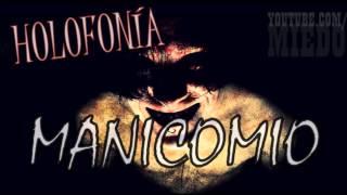 HOLOFONÍA MANICOMIO (USAR AUDÍFONOS)