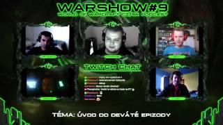 VOD l Warshow #9 WoW CZ/SK Talkshow l Hosté: Decoy, Zasz, Martuscielol, Freemaen