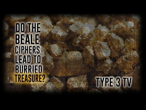 DO THE BEALE CIPHERS LEAD TO BURIED TREASURE?
