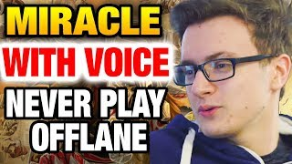 Miracle-  Dota 2 Stream - Play Offlane Never Win