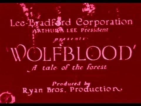 Wolf Blood (Full Movie 1925)