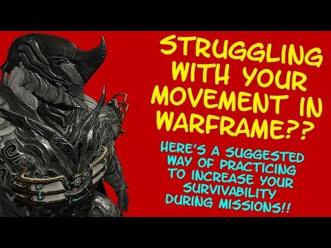 Warframe - MOVEMENT PRACTICE: A Suggested Method Of Improving Your Movement in Game!! thumbnail