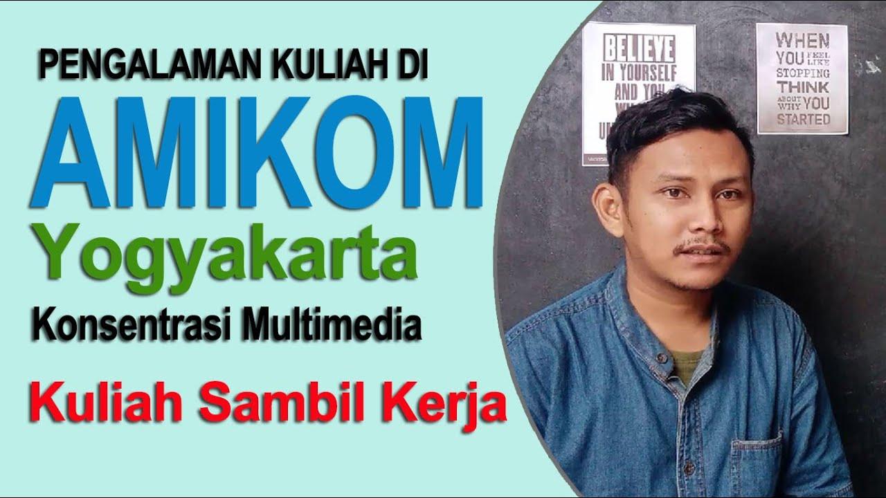 Pengalaman Kuliah Di Jurusan Multimedia Universitas Amikom Yogyakarta