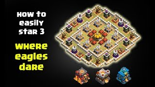 How to 3 Star WHERE EAGLES DARE with TH10, TH11, TH12 EASY METHOD | Clash of Clans New Goblin Map