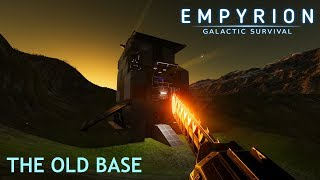 Empyrion - Galactic Survival | The Old Base (Alpha 7.6.1)