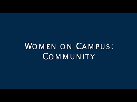 Women on Campus: Community