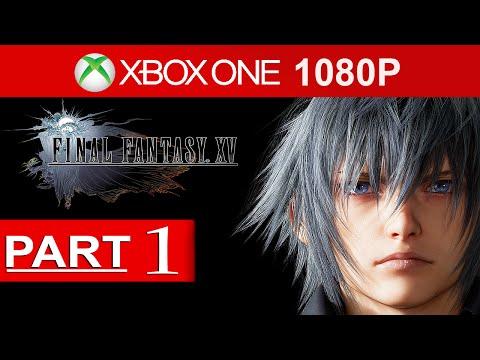 Final Fantasy 15 Gameplay Walkthrough Part 1 [1080p HD] FF XV Episode Duscae - No Commentary