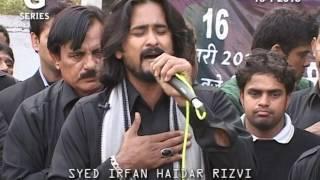 19  Nauhakhwani By S  Irfan Haider Ho Salam Us Par Ki Jo