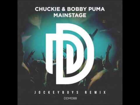 Chuckie & Bobby Puma - Mainstage (Jockeyboys Remix)