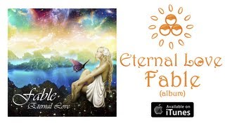 Скачать Eternal Love Fable Album Preview