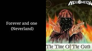 Helloween - Forever and one (Neverland) w/Lyrics