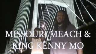 MISSOURI MEACH & KING KENNY MO The City Mine(Official Video)