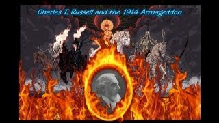 Charles Taze Russell and the 1914 Armageddon - Scans provided