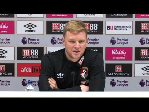 Eddie Howe's full pre match press conference - AFC Bournemouth away at Huddersfield - Premier League