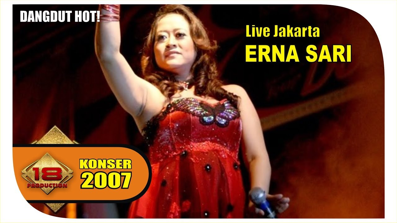 "DANGDUT KOPLO HOT!! "" ERNA SARI "" BUNGA MAWAR (LIVE KONSER JAKARTA ..."