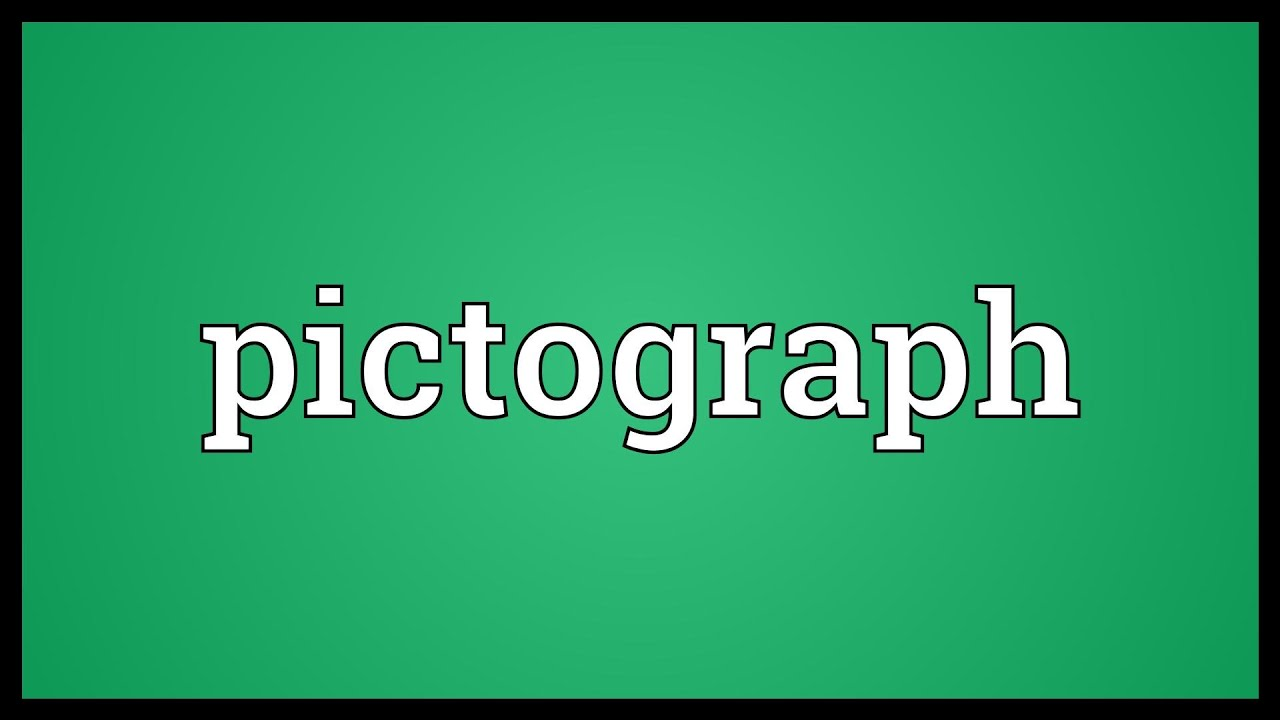 Pictograph Meaning Youtube