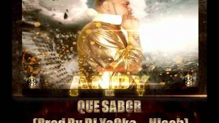 Andy Sky - Que Sabor (Prod By Dj YoCko_Niach_NuLife Records).wmv