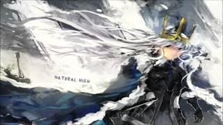 Nightcore - Natural High [HD]