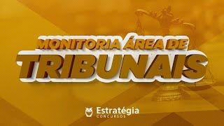 Monitoria para Tribunais - Prof. Rafael Barbosa