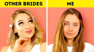 OTHER BRIDES vs. ME || Unexpectable Wedding Hacks For Future Newlyweds