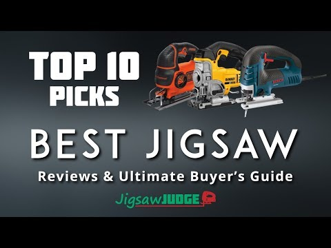 Best Jigsaw Reviews - Top Picks & Ultimate Buying Guide [2020 Updated]