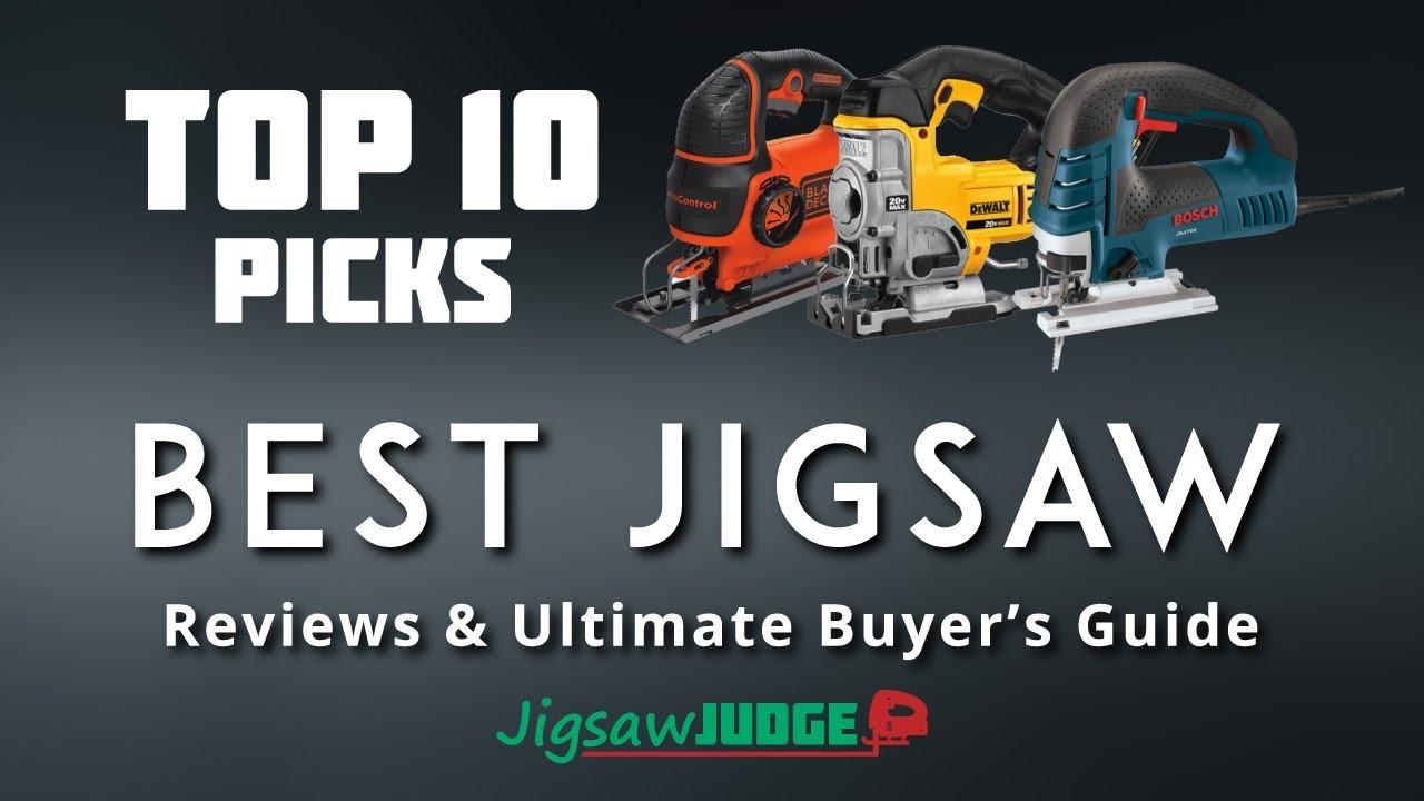 Best Jigsaw 2020.Best Jigsaw 2019 Reviews Top Picks Ultimate Buying Guide