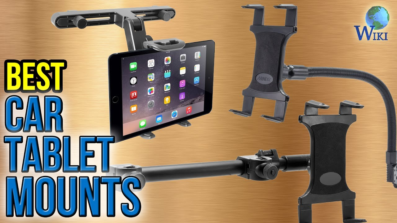 10 Best Car Tablet Mounts 2017