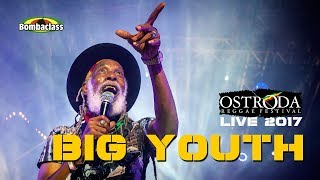 Big Youth live Ostróda Reggae Festival, Poland, 2017