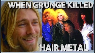 When Grunge Killed Hair-Metal