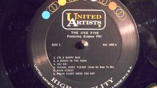 THE JIVE FIVE - PROVE EVERY WORD YOU SAY