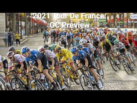 2021 Tour De France GC Preview  