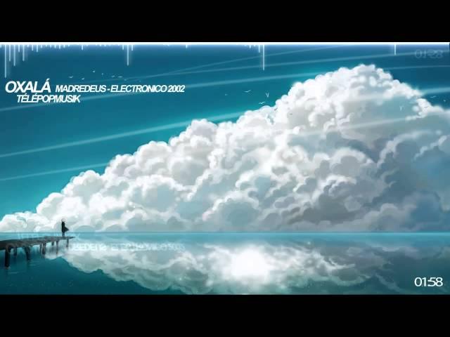 Madredeus - Electronico 2002 - Oxalá (Télépopmusik Remix)
