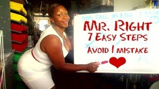 Get Mr. RIght to Fall in LOVE w/ you - 7 Easy Steps + 1 Fatal Flaw MOST women Make TonyaTko How To