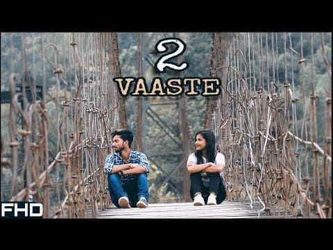 Vaaste Song 2 | Cover | Dhvani Bhanushali & Nikhil D'Souza| Love Story | Arunachal