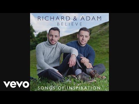 Richard & Adam - When You Believe (Pseudo Video)