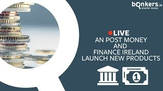An Post Money & Finance Ireland launch new products