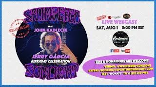 Splintered Sunlight featuring John Kadlecik - 8/1/20 - Ardmore, PA