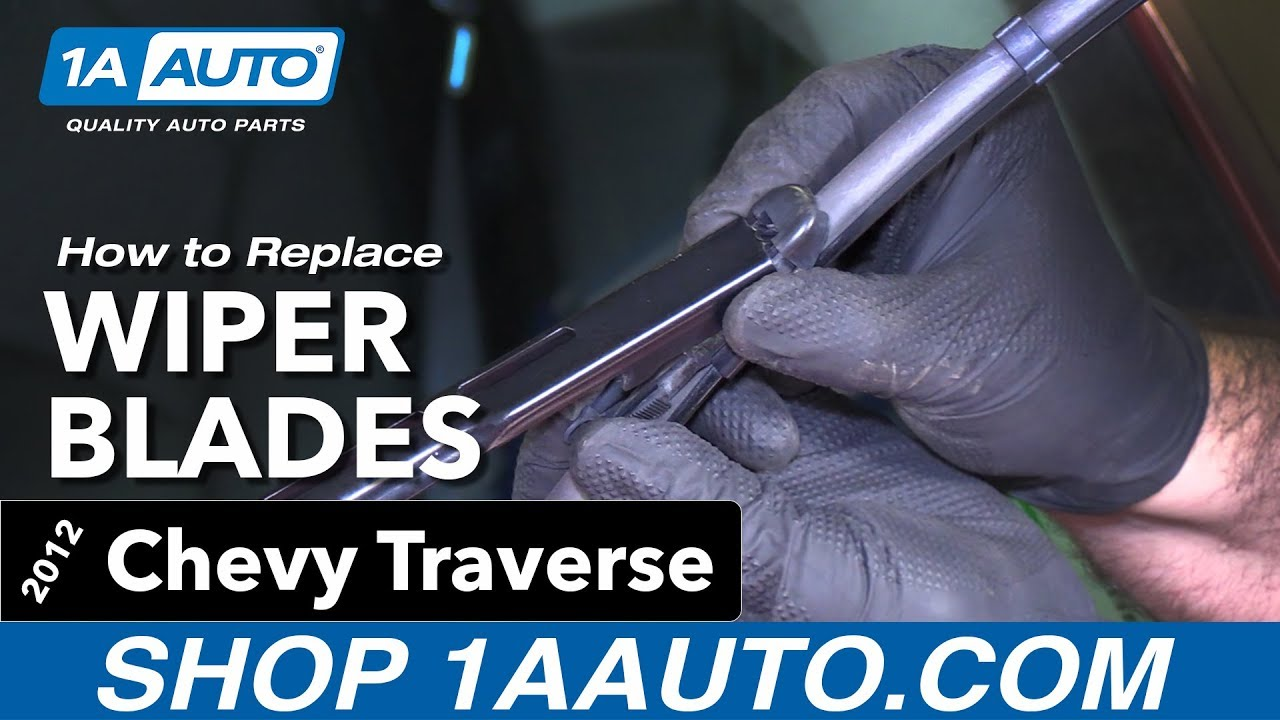How To Replace Wiper Blades 09 17 Chevy Traverse Youtube 2015 Oil Filter Location
