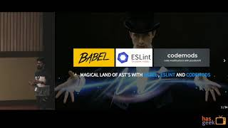 The magical land of AST's with babel, eslint and codemods