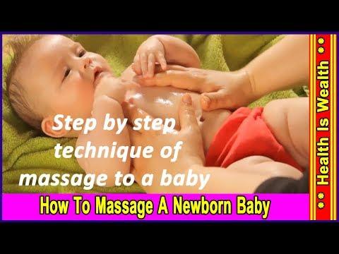 कैसे  करे  छोटे बच्चो की मसाज -Infant Massage Techniques - How To Massage A Newborn Baby