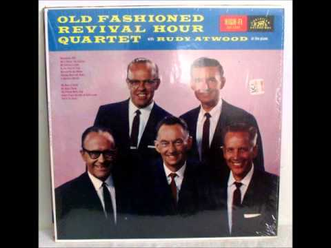 The Pearly White City by the Old Fashioned Revival Hour Quartet