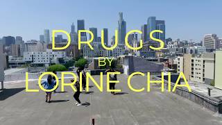 "Drugs ""Official Music Video"" - Lorine Chia"
