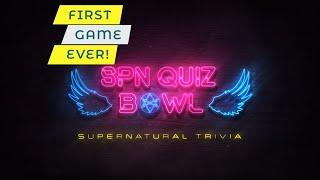 SPN Quiz Bowl LIVE || Game One