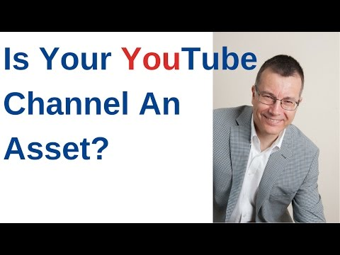 Is Your YouTube Channel An Asset - Why Likes Are Not Enough!