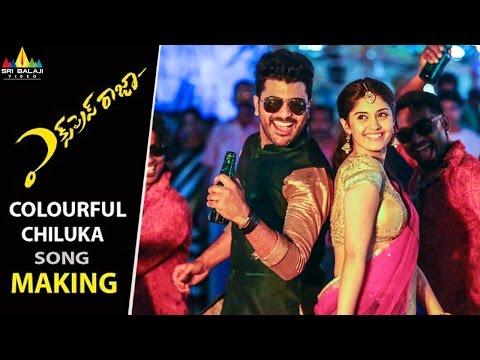 Express Raja Movie Colourful Chilaka Song Making | Sharwanand, Surabhi | Sri Balaji Video