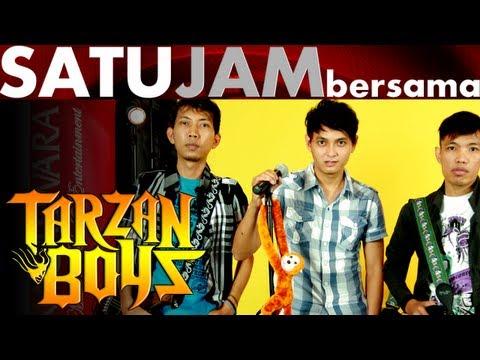 Satu Jam Bersama - Tarzan Boys