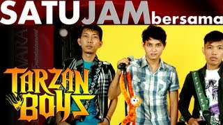 Download Mp3 Satu Jam Bersama - Tarzan Boys